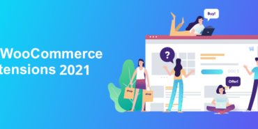 Best WooCommerce Plugins of 2021 That You Must Have