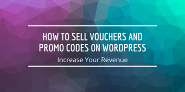 How to Sell Vouchers and Promo Codes on WordPress- Increase Your Revenue