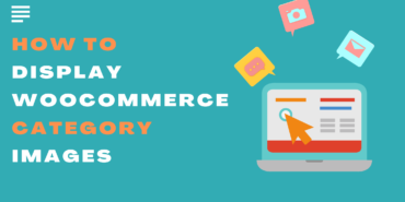 How to Display WooCommerce Category Images that Visitors can't Ignore