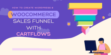 How To Create WordPress & WooCommerce Sales Funnel with Cartflows