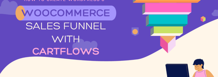 Create WooCommerce Sales Funnel with Cartflows- #1 Sales Funnel Builder